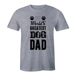 Worlds Greatest Dog Dad Funny Father's Day T-shirt